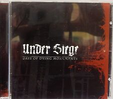 Under Siege - Days Of Dying Monuments (CD 2005) (Metal)