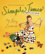 Simple Times by Amy Sedaris Paperback Book