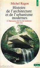 Histoire de l'architecture et l'urbanisme modernes Tome 2 1900-1940  (1991)