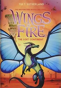 Wings of Fire, Book Eleven: The Lost Continent: 11 by Sutherland, Tui T Book The