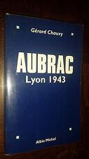 AUBRAC - Lyon 1943 - Gérard Chauvy 1997 - b