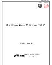 Nikon AFS Nikkor ED 12-24 mm f4 G IF Obiettivo Dx Servizio Manuale di riparazione e elenco delle parti