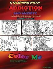 Color Me Inspirational: Coloring Away Addiction and Anxiety : Buddy Books by...