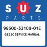 99500-32108-01E Suzuki Gz250 service manual 995003210801E, New Genuine OEM Part