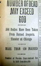 <1904 newspaper IROQUOIS THEATRE in CHICAGO BURNS Worst Fire Disaster Kills 602