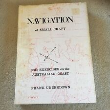 FRANK UNDERDOWN. NAVIGATION OF SMALL CRAFT. AUSTRALIAN COAST. 0959837019