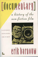 Documentary: A History of the Non-Fiction Film by Barnouw, Erik