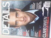 Details Magazine Clive Owen Lightens Up Finally October 2009 051717nonrh