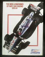 The Men and Machines of Indy Car Racing 1993-94