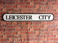 Vintage Wood Street Road Sign LEICESTER CITY