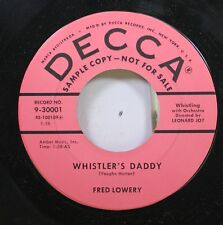 50'S & 60'S Promo 45 Fred Lowery - Whistler'S Daddy / The Proud Ones On Decca