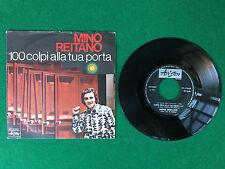 Disco Vinile 45 Giri 7'' ARISTON (1970) MINO REITANO - 100 COLPI ALLA TUA PORTA