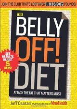 The Belly Off! Diet: Attack the Fat That Matters Most by Jeff Csatari, Editors o