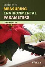 USED (LN) Methods of Measuring Environmental Parameters by Yuriy Posudin