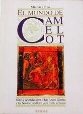 El Mundo de Camelot - Michael Foss