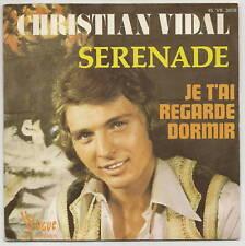 VIDAL Christian 45 giri SERENADE - MI CHE GUARDI NOTTE - VOGUE 3058 RARE