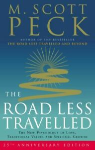 The road less travelled: the new psychology of love, traditional values and