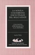 La novela colombiana hacia finales del siglo veinte: Una nueva aproxim-ExLibrary