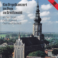 EIN ORGELKONZERT IM DOM ZU GREFSWALD - CD - DOMORGANIST GERHARD KAUFELDT