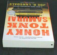HONKY TONK SAMURAI by Joe R. Lansdale  [Paperback]  ^ NEW ^
