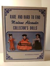 VINTAGE & SIGNED, RARE AND HARD TO FIND MADAME ALEXANDER COLLECTOR'S DOLLS