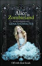Alice in Zombieland (The White Rabbit Chronicles) by Gena Showalter | Paperback