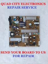 BN44-00358B Repair Service for Samsung Power Supply UN55C6400RFXZA Etc.