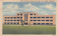 MANILA, Philippines, PU-1953; Far Eastern University Girls High School