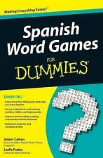 Spanish Word Games for Dummies by Consumer Dummies Staff, Adam Cohen and...