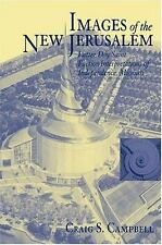 Images Of The New Jerusalem: Latter Day Saint Faction Interpretations, , Campbel