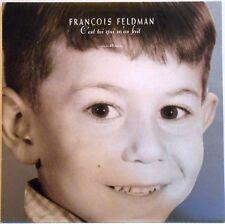 """François Feldman 12"""" C'Est Toi Qui M'As Fait - France"""