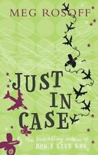 Just in Case, Rosoff, Meg, Very Good, Hardcover