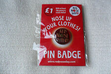 Comic Relief charity red nose day 2009 nose up your pin lapel badge,free u.k.p&p