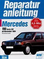 WERKSTATTHANDBUCH REPARATURANLEITUNG 1039 MERCEDES 190 / 190 E ab 11/1984