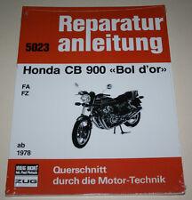 Reparaturanleitung Honda CB 900 Bol d´or Typ FA + FZ, ab Baujahr 1978