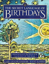 The Secret Language of Birthdays: Personology Profiles  Each Day OF YEAR (GREEN)