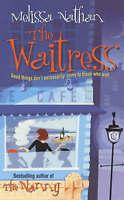 """VERY GOOD"" The Waitress, Nathan, Melissa, Book"
