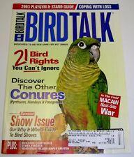 **BIRD TALK MAGAZINE Jul 03 Conure Rare Amazon Parrot What Makes Parrot Act Out