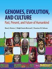 GENOMES, EVOLUTION, AND CULTURE - HERRERA, RENE J./ GARCIA-BERTRAND, RALPH/ SALZ
