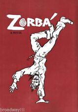 "Kander & Ebb ""ZORBA"" Herschel Bernardi / Maria Karnilova 1968 Souvenir Program"