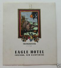 Thanksgiving  Menu For The Eagle  Hotel, Concord New Hampshire 1938 Historic