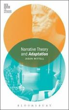 Film Theory in Practice: Narrative Theory and Adaptation by Jason Mittell...