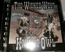 KNIGHTOWL - Wicked West - CD - Super Rare brand NEW