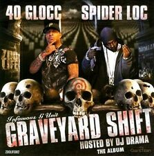 Graveyard Shift by 40 Glocc/Spider Loc (CD, Mar-2011, Zoo Life Records)