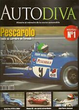 AUTODIVA 1 PESCAROLO F1 RENE BONNET F2 F3 1964 DOME COSWORTH 1979 GP MONACO 1956