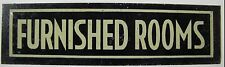 Old FURNISHED ROOMS Sign Hotel Apartment Motel Boarding House metal advertising
