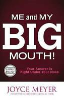 Me and My Big Mouth!: Your Answer Is Right Under Your Nose, Meyer, Joyce, Used;