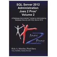 SQL Server 2012 Administration Joes 2 Pros Volume 2 by morelan (2013, Paperback)