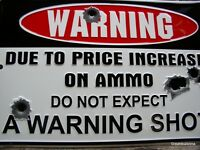 """""""MAN CAVE SIGN"""" NO WARNING SHOT FIRED Due to AMMO INCREASE Bullet Holes Sign New"""