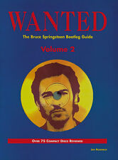 Wanted - The Bruce Springsteen Bootleg Guide book Two